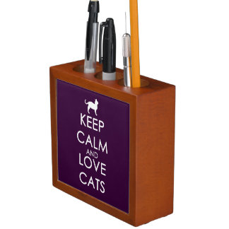 Keep Calm and Love Cats Desk Organizer