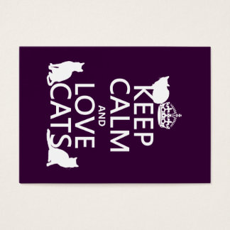 Keep Calm and Love Cats (in any color) Business Card