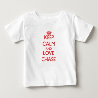 Keep calm and love Chase Shirts