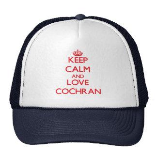 Keep calm and love Cochran Hats