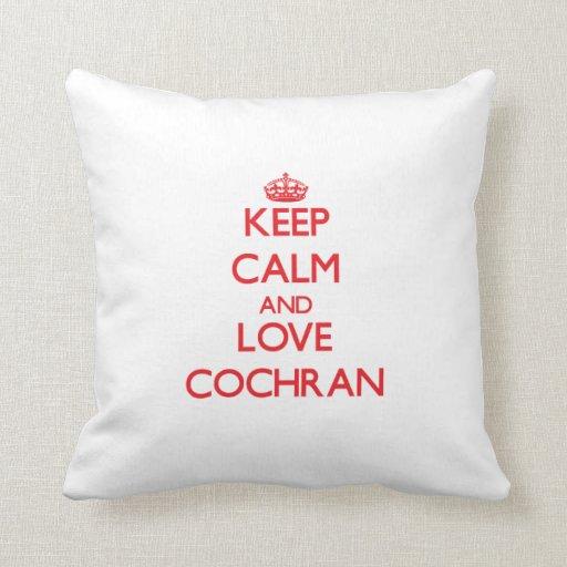 Keep calm and love Cochran Throw Pillow