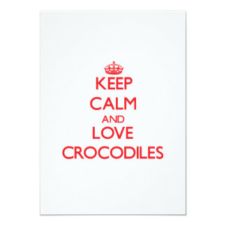 Keep calm and love Crocodiles Card