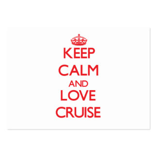 Keep calm and love Cruise Business Card Template