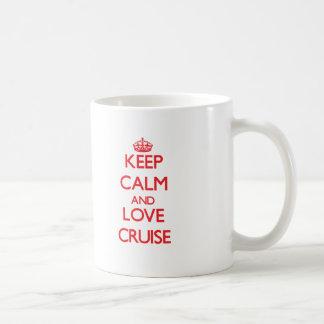 Keep calm and love Cruise Mugs
