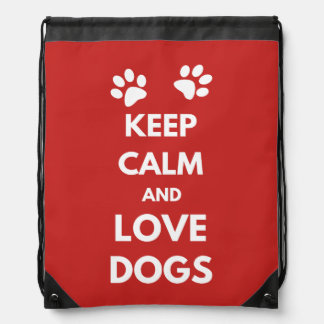 Keep calm and love dogs drawstring bag