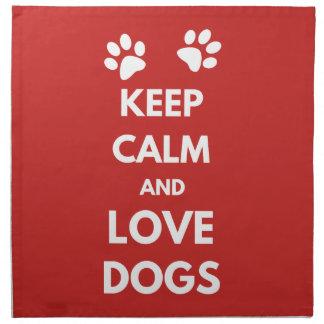 Keep calm and love dogs napkin