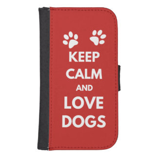 Keep calm and love dogs samsung s4 wallet case