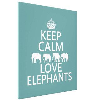 Keep Calm and Love Elephants (customizable colors) Canvas Print