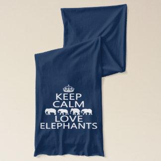 Keep Calm and Love Elephants (customizable colors) Scarf