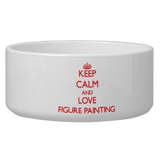Keep calm and love Figure Painting Pet Bowl