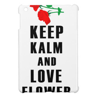 keep calm and love flower cover for the iPad mini