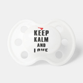 keep calm and love flower pacifier