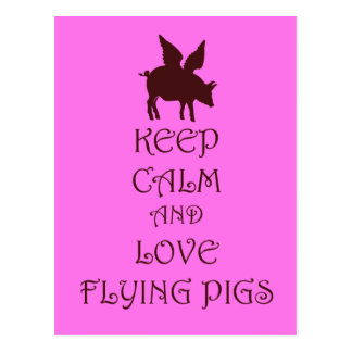 Keep Calm and Love Flying Pigs pink & brown print Postcard