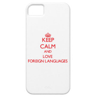 Keep calm and love Foreign Languages iPhone 5 Cover