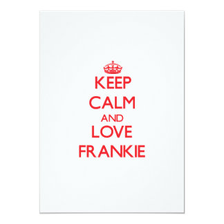 "Keep Calm and Love Frankie 5"" X 7"" Invitation Card"