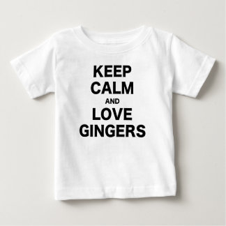 Keep Calm and Love Gingers Baby T-Shirt