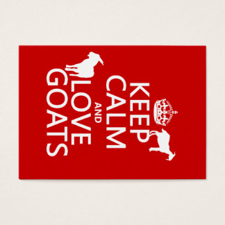 Keep Calm and Love Goats (any background color) Business Card
