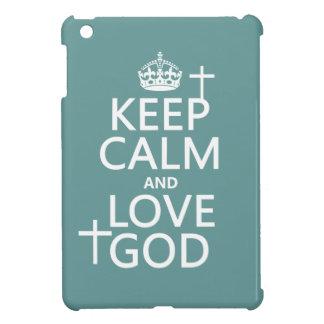 Keep Calm and Love God - all colors Case For The iPad Mini