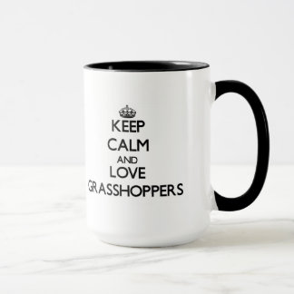 Keep calm and Love Grasshoppers Mug
