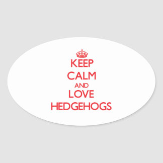 Keep calm and love Hedgehogs Sticker