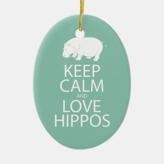 Keep Calm and Love Hippos Print Hippopotamus Ceramic Ornament
