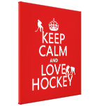 Keep Calm and Love Hockey (customize colour) Canvas Print
