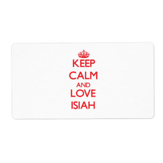 Keep Calm and Love Isiah Shipping Label