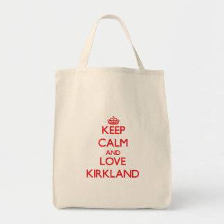 Keep calm and love Kirkland Canvas Bag