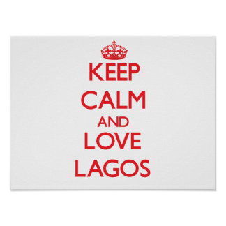 Keep Calm and Love Lagos Poster