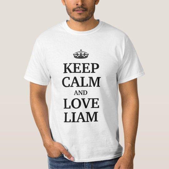 Keep calm  and love Liam T-Shirt