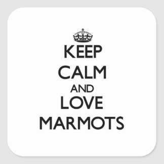 Keep calm and Love Marmots Square Sticker