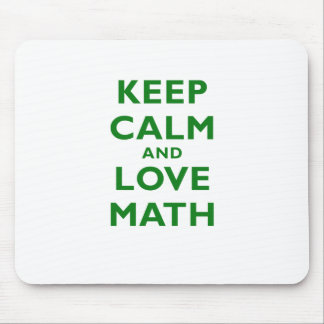 Keep Calm and Love Math Mouse Pad