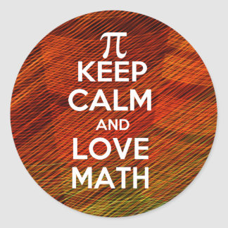 Keep Calm and Love Math Round Sticker
