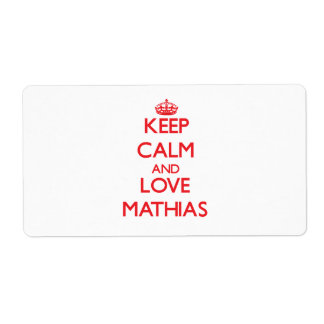 Keep Calm and Love Mathias Shipping Label