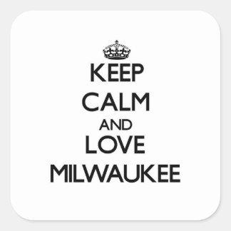 Keep Calm and love Milwaukee Square Stickers