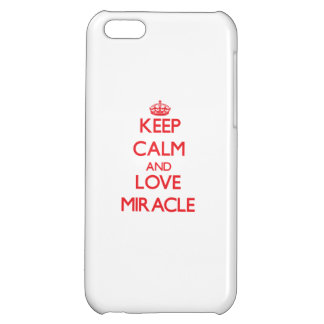 Keep Calm and Love Miracle iPhone 5C Cases