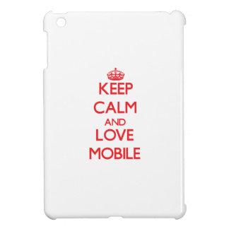 Keep Calm and Love Mobile iPad Mini Covers