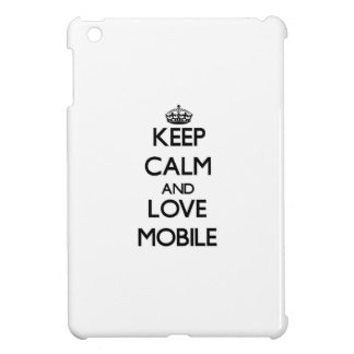Keep Calm and love Mobile Case For The iPad Mini