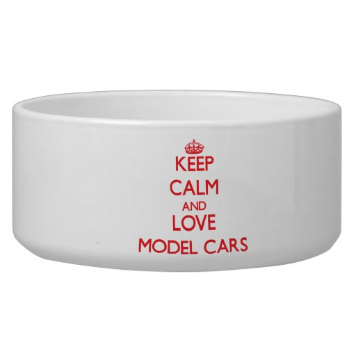 Keep calm and love Model Cars Dog Food Bowls
