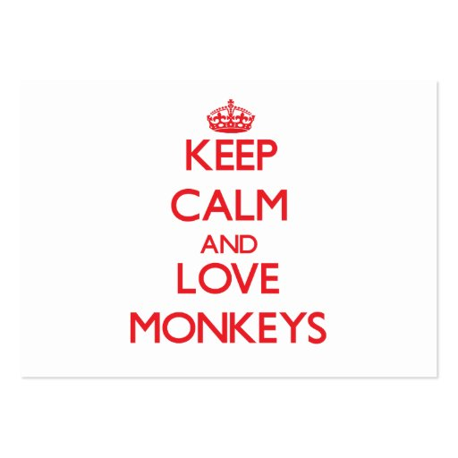 Keep calm and love Monkeys Business Cards