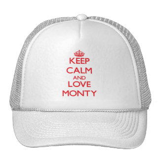 Keep Calm and Love Monty Trucker Hats