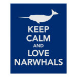 Keep Calm and Love Narwhals print or poster blue