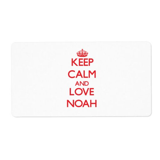 Keep Calm and Love Noah Personalized Shipping Label