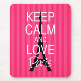 Keep Calm and Love Paris Mouse Pad