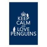 Keep Calm and Love Penguins (any color) Print