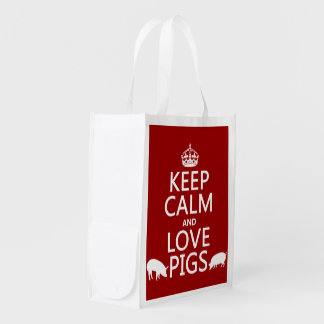 Keep Calm and Love Pigs (all colours) Reusable Grocery Bag