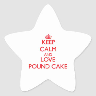 Keep calm and love Pound Cake Star Sticker