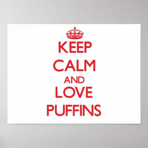 Keep calm and love Puffins Print