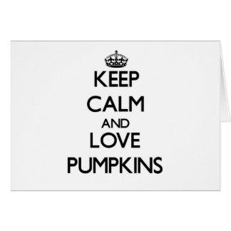 Keep calm and love Pumpkins Card