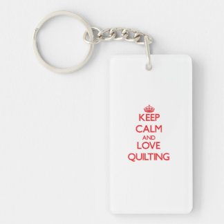 Keep calm and love Quilting Acrylic Key Chain